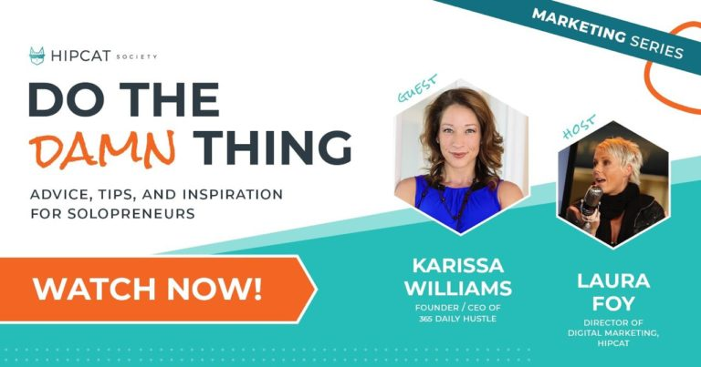 Graphic of Do The Damn Thing with Karissa Williams about 365 Daily Hustle