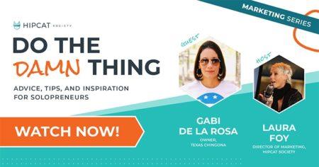 Do The Damn Thing graphic with Gabi de la Rosa and Texas Chingona