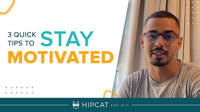 3 quick tips to stay motivated
