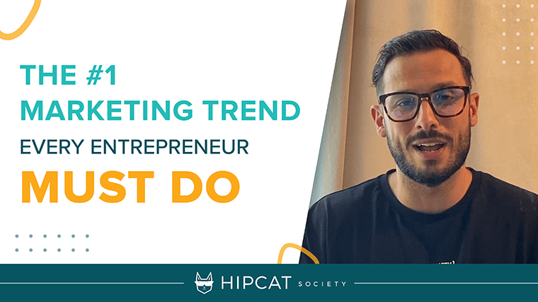 The #1 marketing trend every entrepreneur must do